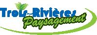 Trois-Rivières Paysagement
